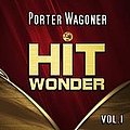 Porter Wagoner - Hit Wonder: Porter Wagoner, Vol. 1 album