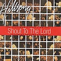 Darlene Zschech - Shout to the Lord the Platinum Collection, Vol. 1 album
