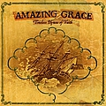 Paul Baloche - Amazing Grace: Timeless Hymns Of Faith album