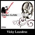 Vicky Leandros - Starkes Gefühl album