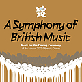 Ed Sheeran - A Symphony Of British Music: Music For The Closing Ceremony Of The London 2012 Olympic Games album