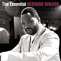 Hezekiah Walker - The Essential Hezekiah Walker album