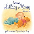 Disney - Disney's Lullaby Album, Vol. 2 album