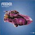 Feeder - Just a Day E.P. альбом