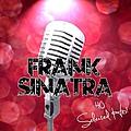 Frank Sinatra - Frank Sinatra: 40 Selected Hits album