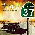 Train - California 37: Mermaids Of Alcatraz Tour Edition album