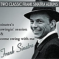 Frank Sinatra - Sinatra's Swingin' Session / Come Swing With Me album