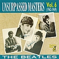The Beatles - Unsurpassed Masters, Volume 6 (1962-1969) album