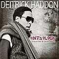 Deitrick Haddon - Anthology - The Writer & His Music album