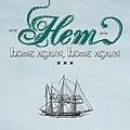 Hem - Home Again, Home Again - EP альбом