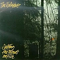 The Walkabouts - Setting the Woods on Fire album