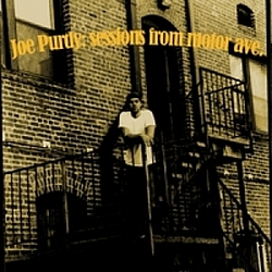 Joe Purdy - Sessions From Motor Ave. 2003 album