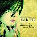 Kaija Koo - Minä olen muistanut album