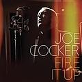 Joe Cocker - Fire It Up album