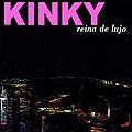 Kinky - Reina De Lujo album