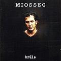 Miossec - Brûle альбом