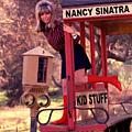 Nancy Sinatra - Kid Stuff альбом