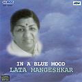 Lata Mangeshkar - Lata:In A Blue Mood album