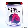 Sound The Alarm - Stay Inside альбом