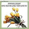 Stonewall Jackson - K-tel Presents Stonewall Jackson - Have I Told You Lately That I Love You album