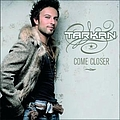 Tarkan - Come Closer album
