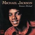 Michael Jackson - Forever, Michael альбом