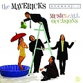 The Mavericks - Music For All Occasions album