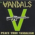 The Vandals - Peace Thru Vandalism album