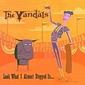 The Vandals - Look What I Almost Stepped In... album