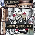 The Walkmen - A hundred miles off album