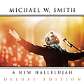 Michael W. Smith - A New Hallelujah album