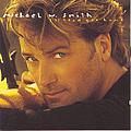 Michael W. Smith - I'll Lead You Home album