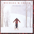 Michael W. Smith - Christmastime album