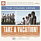 The Young Veins - Take A Vacation! album