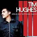 Tim Hughes - Holding Nothing Back album