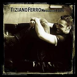 Tiziano Ferro - Nessuno È Solo album