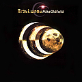 Mike Oldfield - Tr3s Lunas album