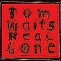 Tom Waits - Real Gone album