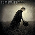 Tom Waits - Mule Variations album