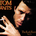 Tom Waits - The Early Years Vol. 2 album