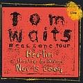 Tom Waits - 2004-11-16: Theater des Westens, Berlin, Germany (disc 1) album
