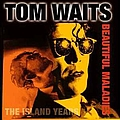 Tom Waits - Beautiful Maladies: The Island Years album