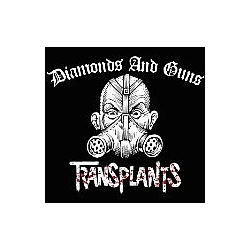 Transplants - Diamond & Guns album