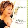 Twila Paris - Bedtime Prayers Lullabies & Peaceful Worship album