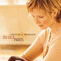Twila Paris - House Of Worship album