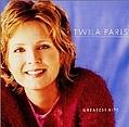 Twila Paris - Greatest Hits: Time & Again album