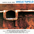 Uncle Tupelo - March 16-20, 1992 album
