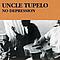 Uncle Tupelo - No Depression album