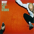 Moby - Play: The B-Sides альбом
