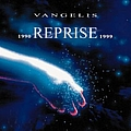 Vangelis - Reprise 1990-1999 альбом